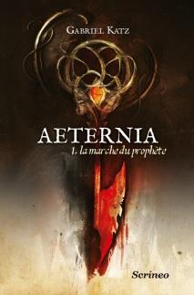 aeternia,-tome-1---la-marche-du-prophete-570507